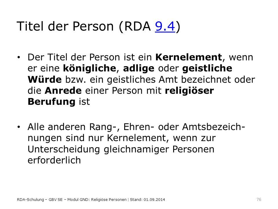 Titel der Person (RDA 9.4)