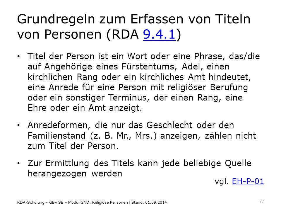 Grundregeln zum Erfassen von Titeln von Personen (RDA 9.4.1)