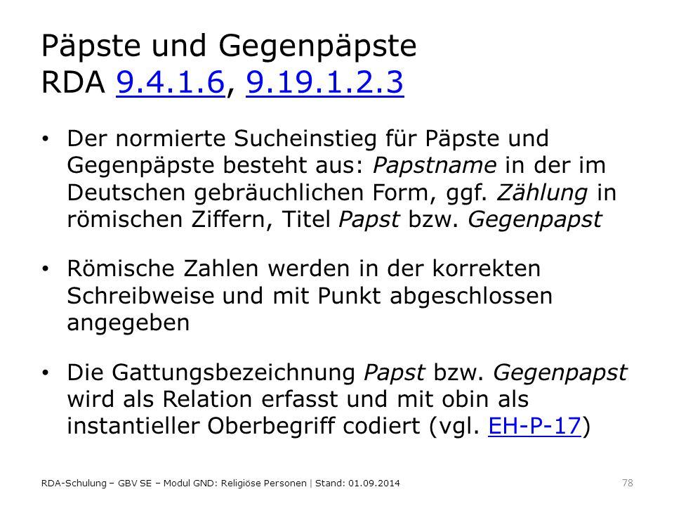 Päpste und Gegenpäpste RDA 9.4.1.6, 9.19.1.2.3