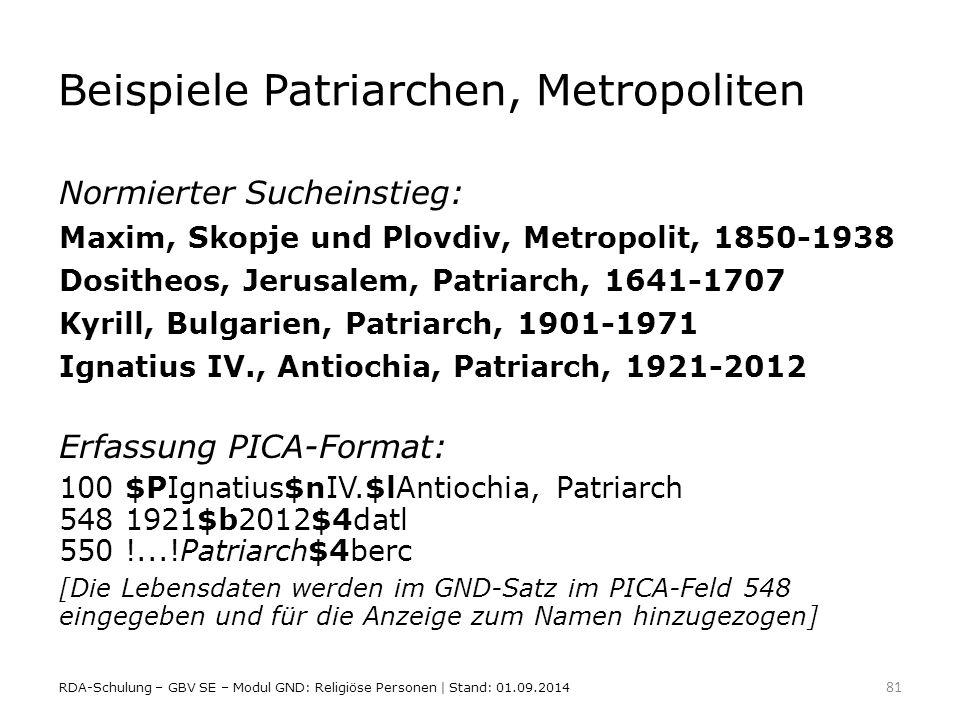 Beispiele Patriarchen, Metropoliten