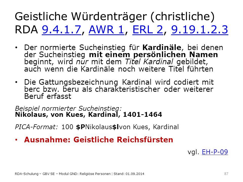 Geistliche Würdenträger (christliche) RDA 9. 4. 1. 7, AWR 1, ERL 2, 9