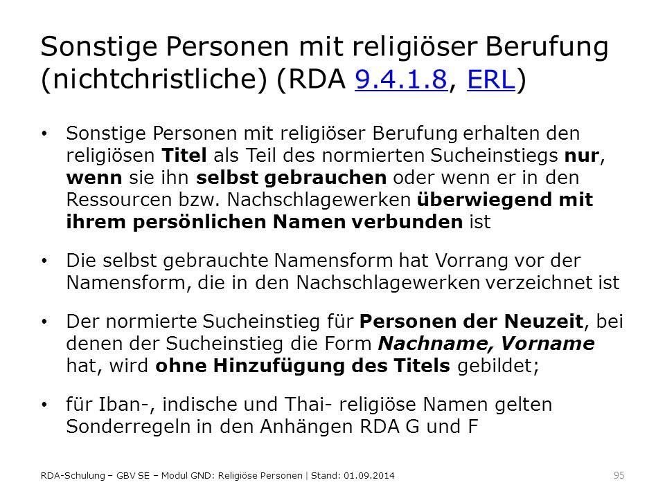 Sonstige Personen mit religiöser Berufung (nichtchristliche) (RDA 9. 4
