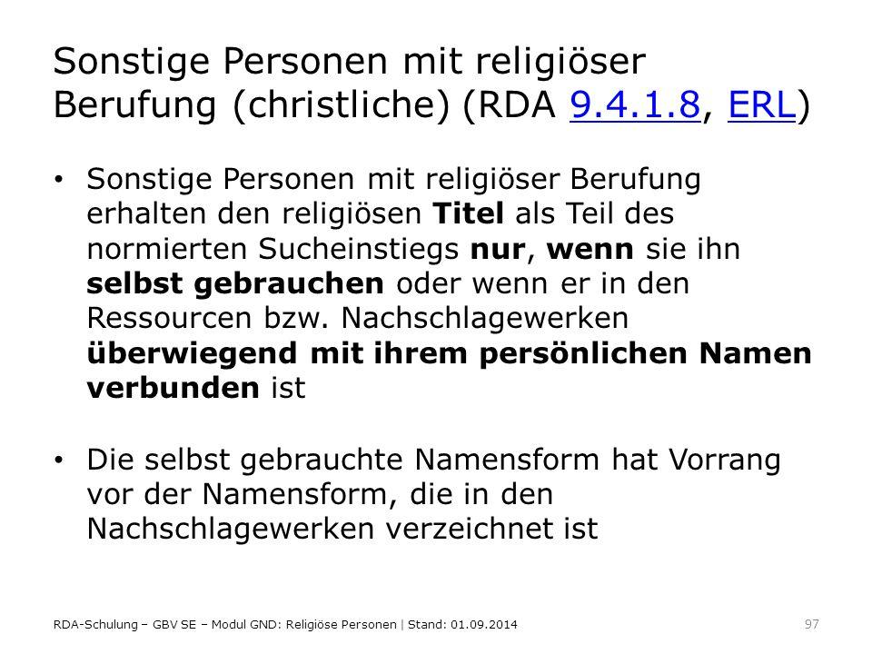 Sonstige Personen mit religiöser Berufung (christliche) (RDA 9. 4. 1