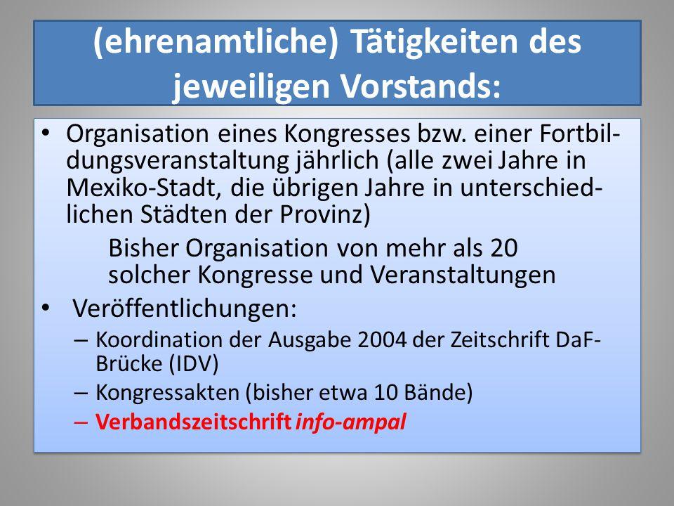 (ehrenamtliche) Tätigkeiten des jeweiligen Vorstands: