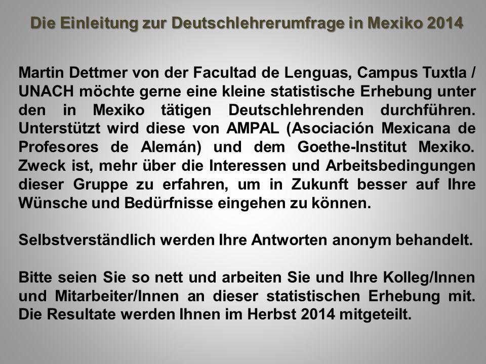 Die Einleitung zur Deutschlehrerumfrage in Mexiko 2014