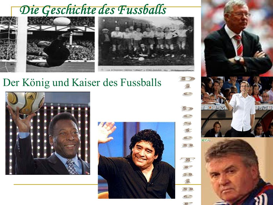 Die Geschichte des Fussballs