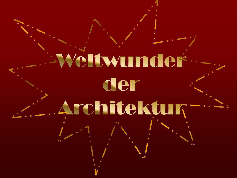 Weltwunder der Architektur