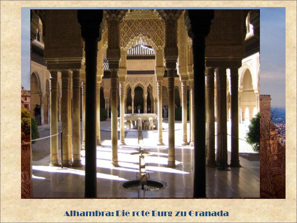 Alhambra: Die rote Burg zu Granada