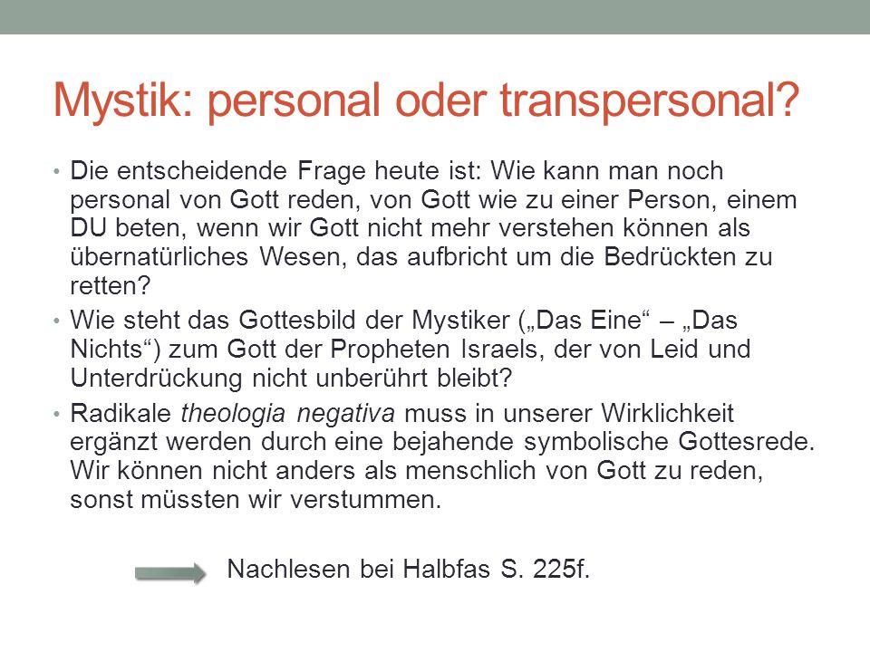 Mystik: personal oder transpersonal