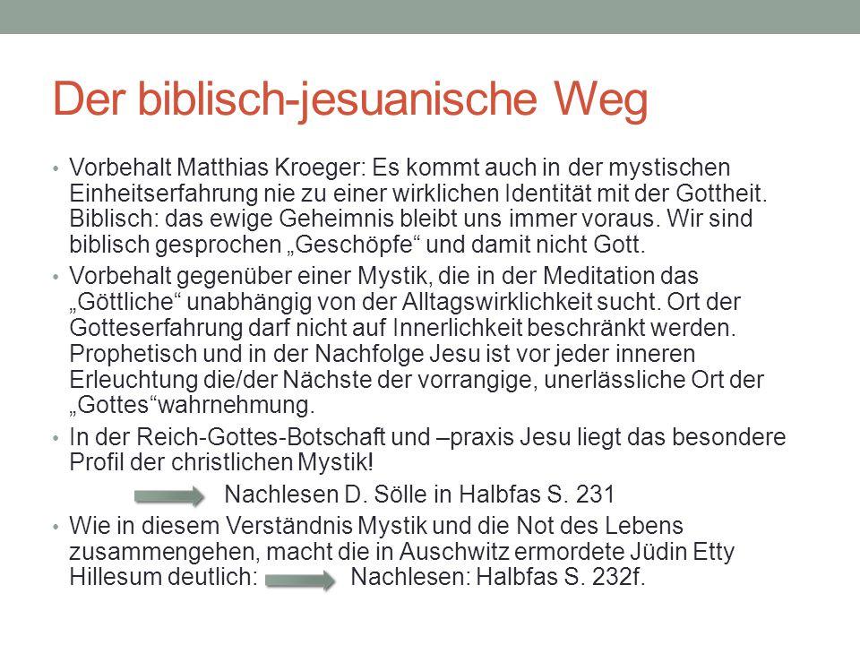 Der biblisch-jesuanische Weg