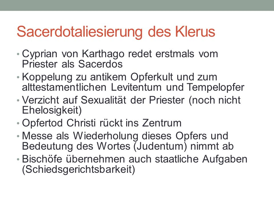 Sacerdotaliesierung des Klerus