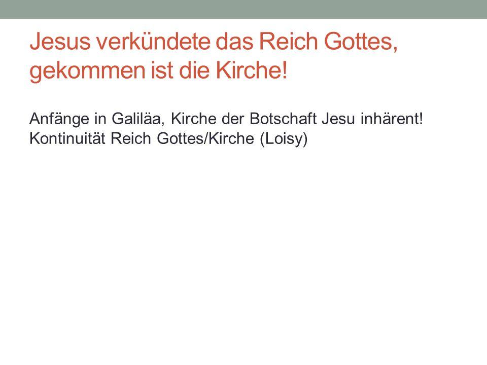 Jesus verkündete das Reich Gottes, gekommen ist die Kirche!