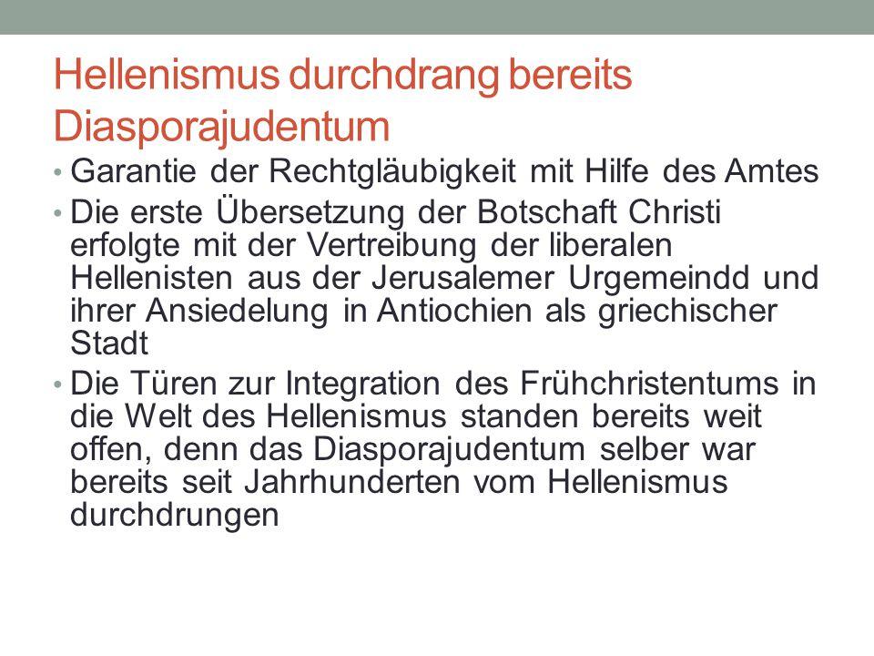 Hellenismus durchdrang bereits Diasporajudentum