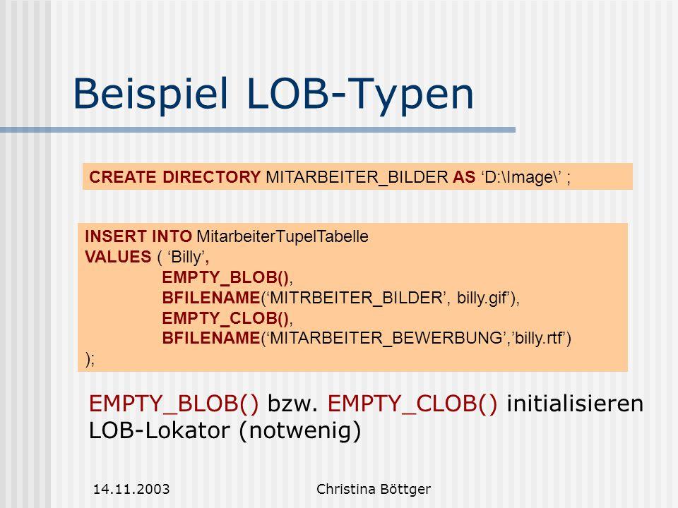 Beispiel LOB-Typen EMPTY_BLOB() bzw. EMPTY_CLOB() initialisieren