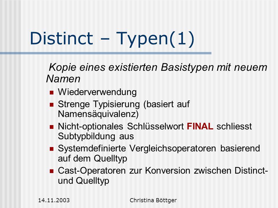 Distinct – Typen(1) Kopie eines existierten Basistypen mit neuem Namen