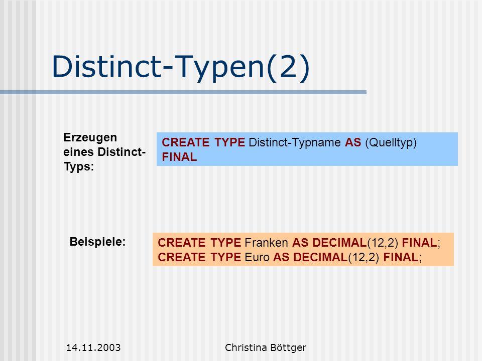 Distinct-Typen(2) Erzeugen eines Distinct-Typs: