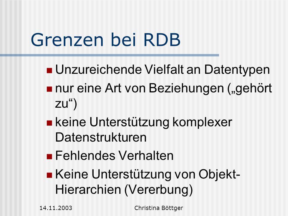 Grenzen bei RDB Unzureichende Vielfalt an Datentypen