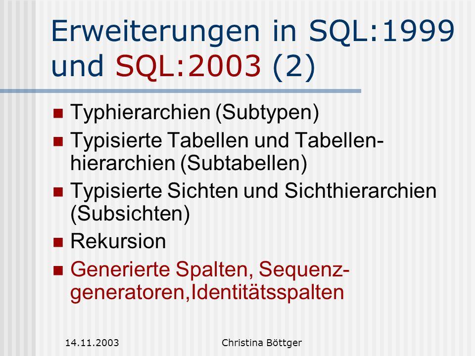 Erweiterungen in SQL:1999 und SQL:2003 (2)