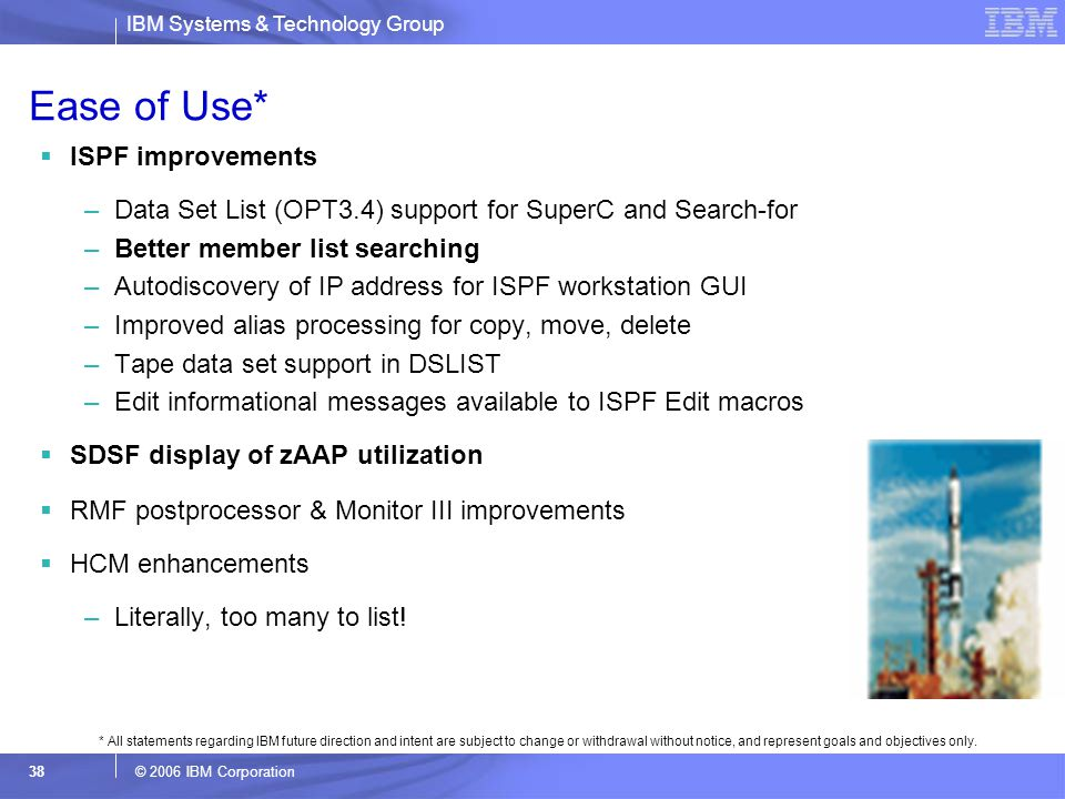 Ease of Use* ISPF improvements
