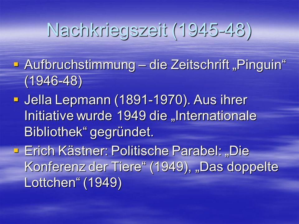 """Nachkriegszeit (1945-48) Aufbruchstimmung – die Zeitschrift """"Pinguin (1946-48)"""