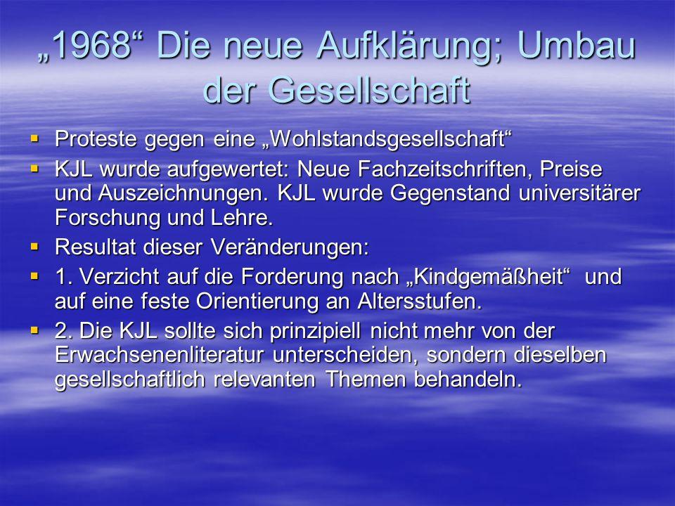 """""""1968 Die neue Aufklärung; Umbau der Gesellschaft"""
