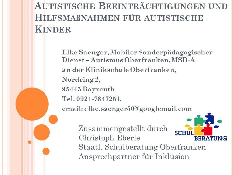 Autistische Beeinträchtigungen und Hilfsmaßnahmen für autistische Kinder