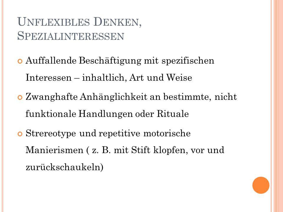 Unflexibles Denken, Spezialinteressen