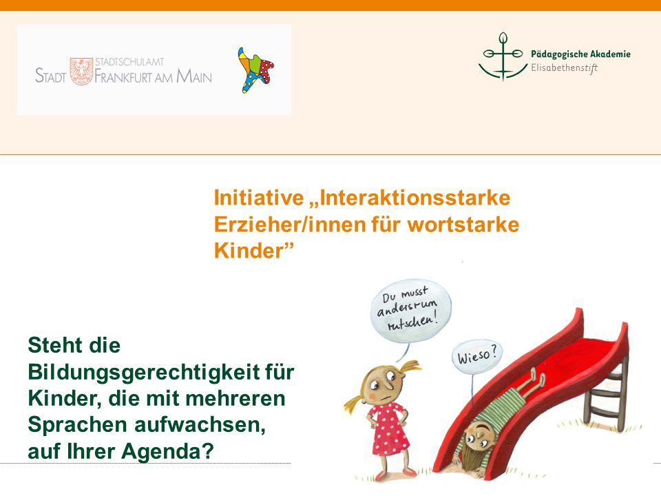 """Initiative """"Interaktionsstarke Erzieher/innen für wortstarke Kinder"""