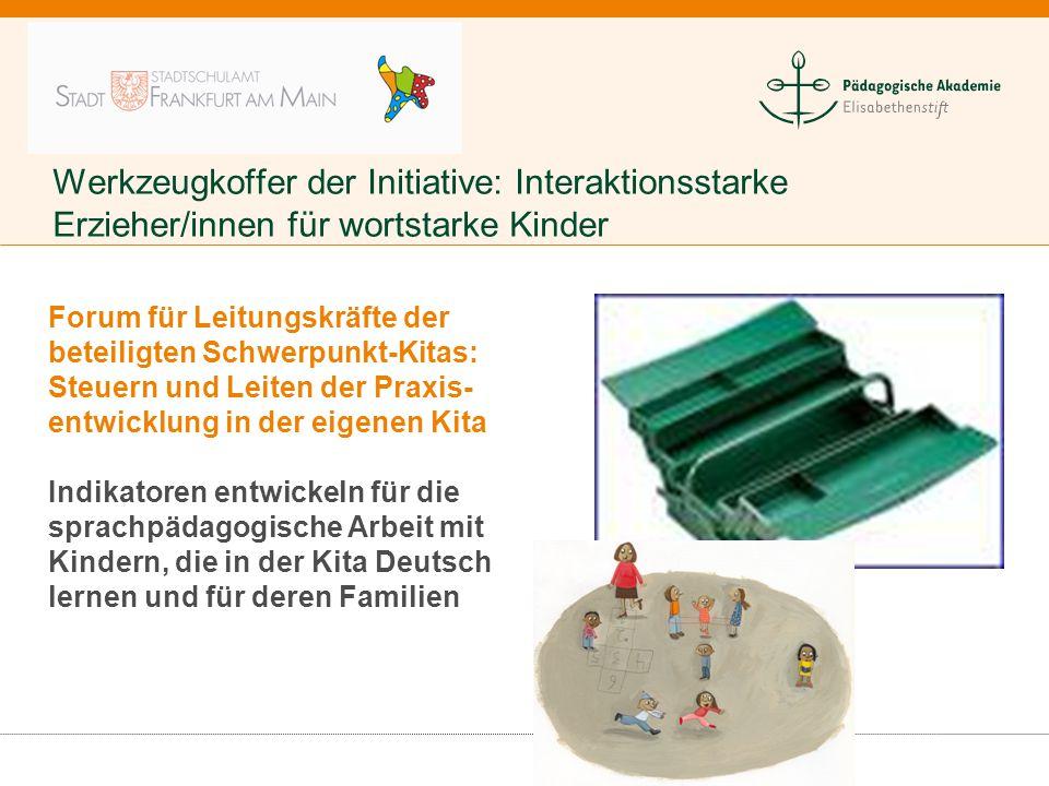 Werkzeugkoffer der Initiative: Interaktionsstarke Erzieher/innen für wortstarke Kinder