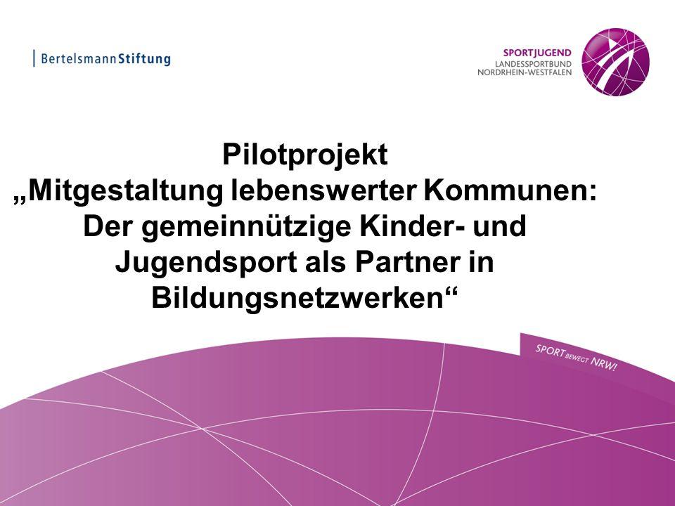 """Pilotprojekt """"Mitgestaltung lebenswerter Kommunen: Der gemeinnützige Kinder- und Jugendsport als Partner in Bildungsnetzwerken"""