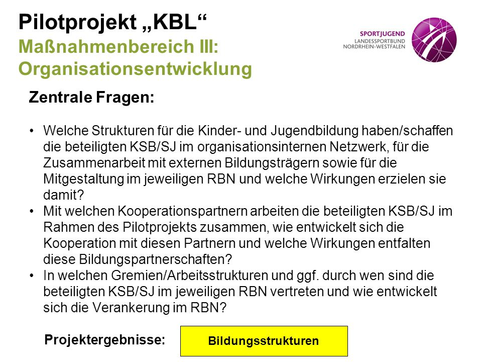 """Pilotprojekt """"KBL Maßnahmenbereich III: Organisationsentwicklung"""