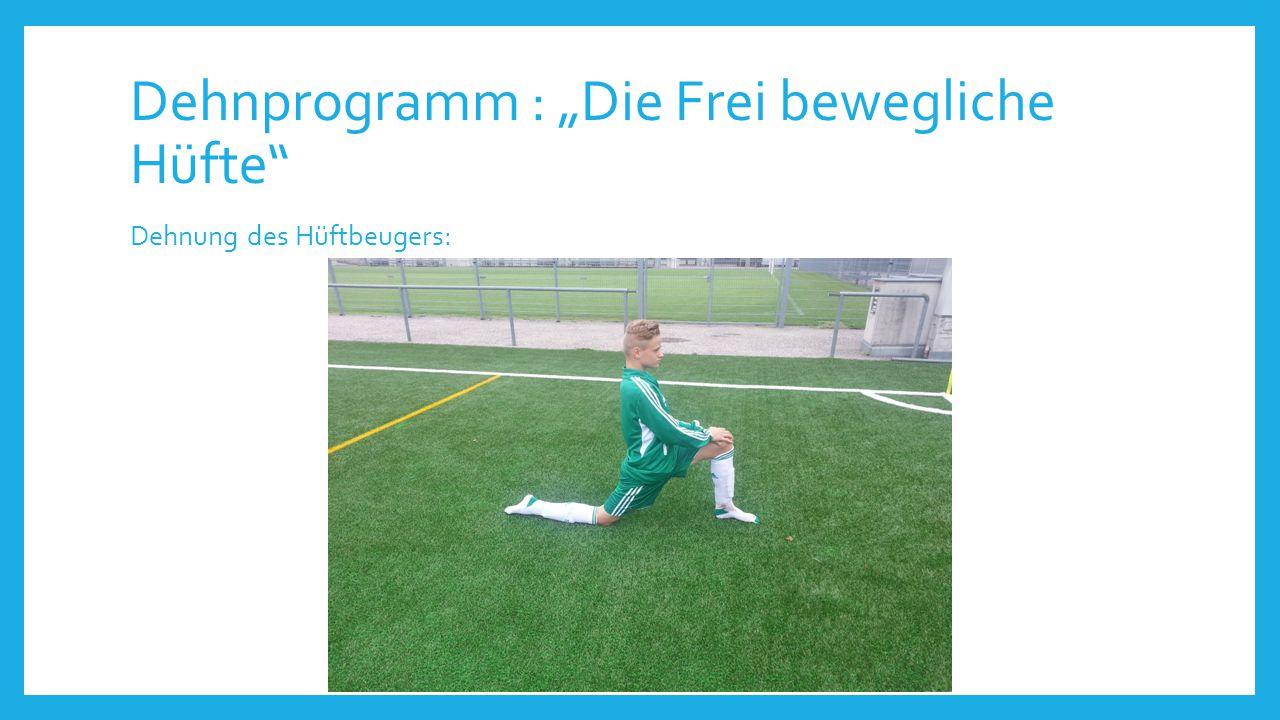 """Dehnprogramm : """"Die Frei bewegliche Hüfte"""