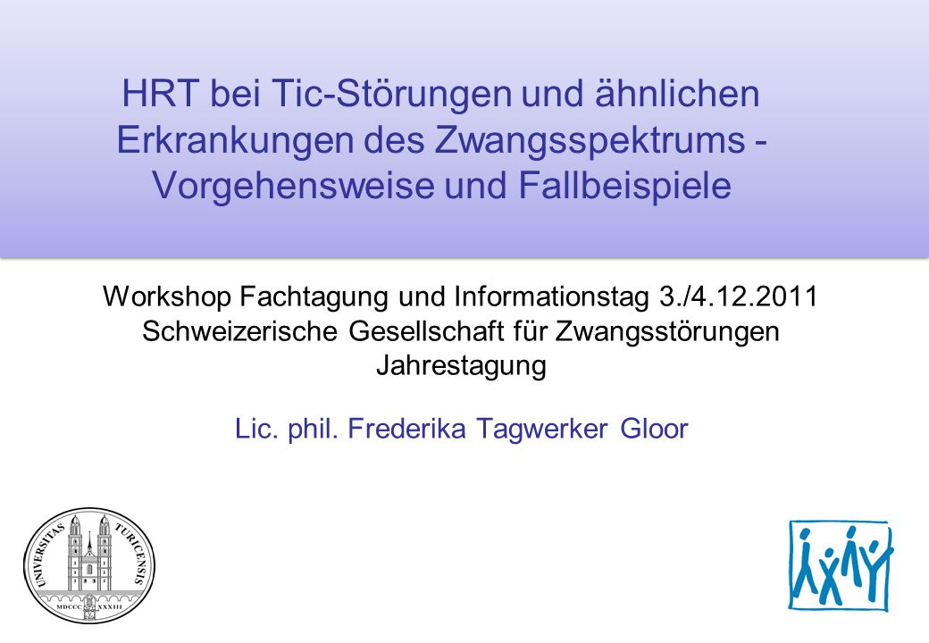 HRT bei Tic-Störungen und ähnlichen Erkrankungen des Zwangsspektrums - Vorgehensweise und Fallbeispiele