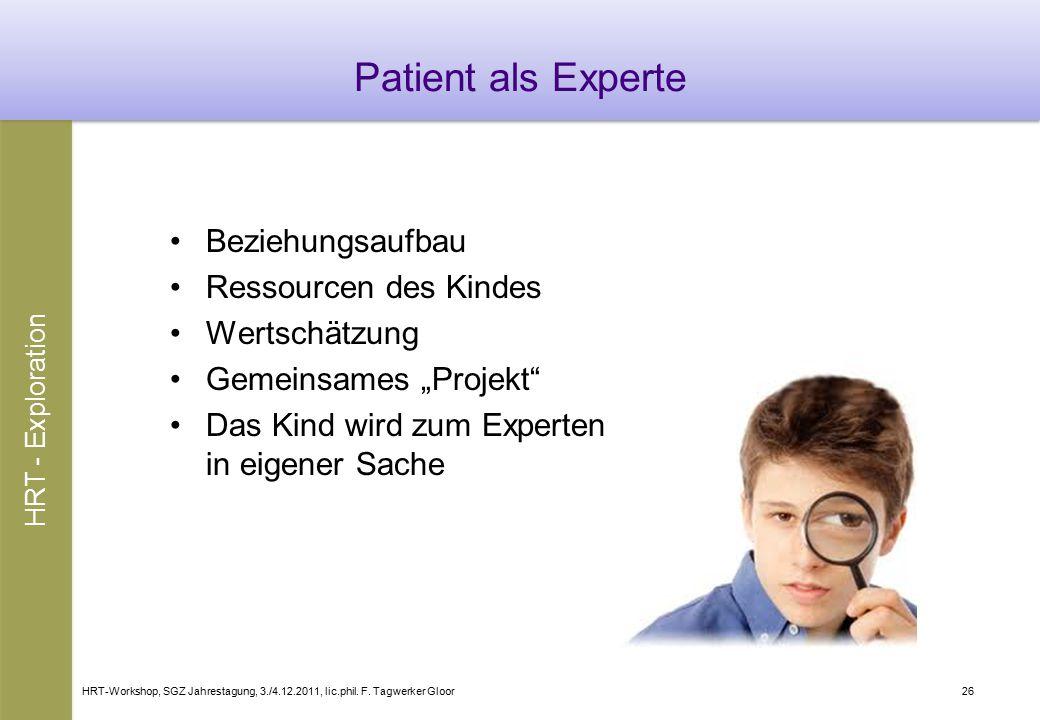 Patient als Experte Beziehungsaufbau Ressourcen des Kindes