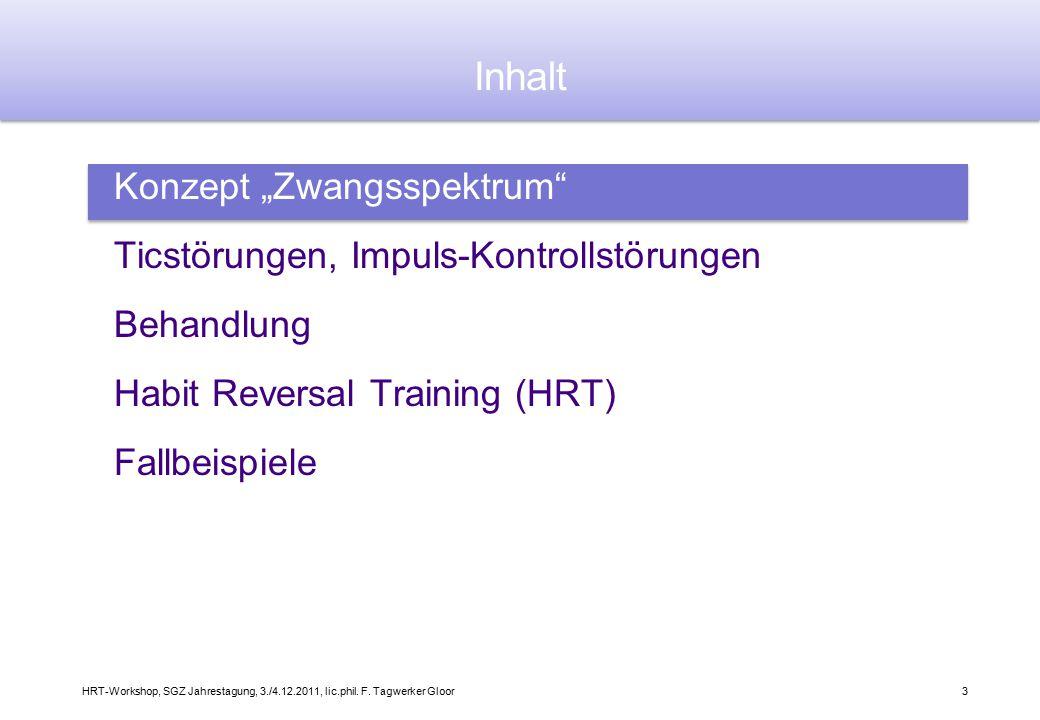 """Inhalt Konzept """"Zwangsspektrum Ticstörungen, Impuls-Kontrollstörungen"""