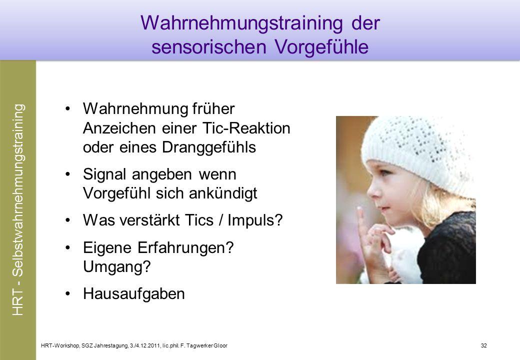 Wahrnehmungstraining der sensorischen Vorgefühle