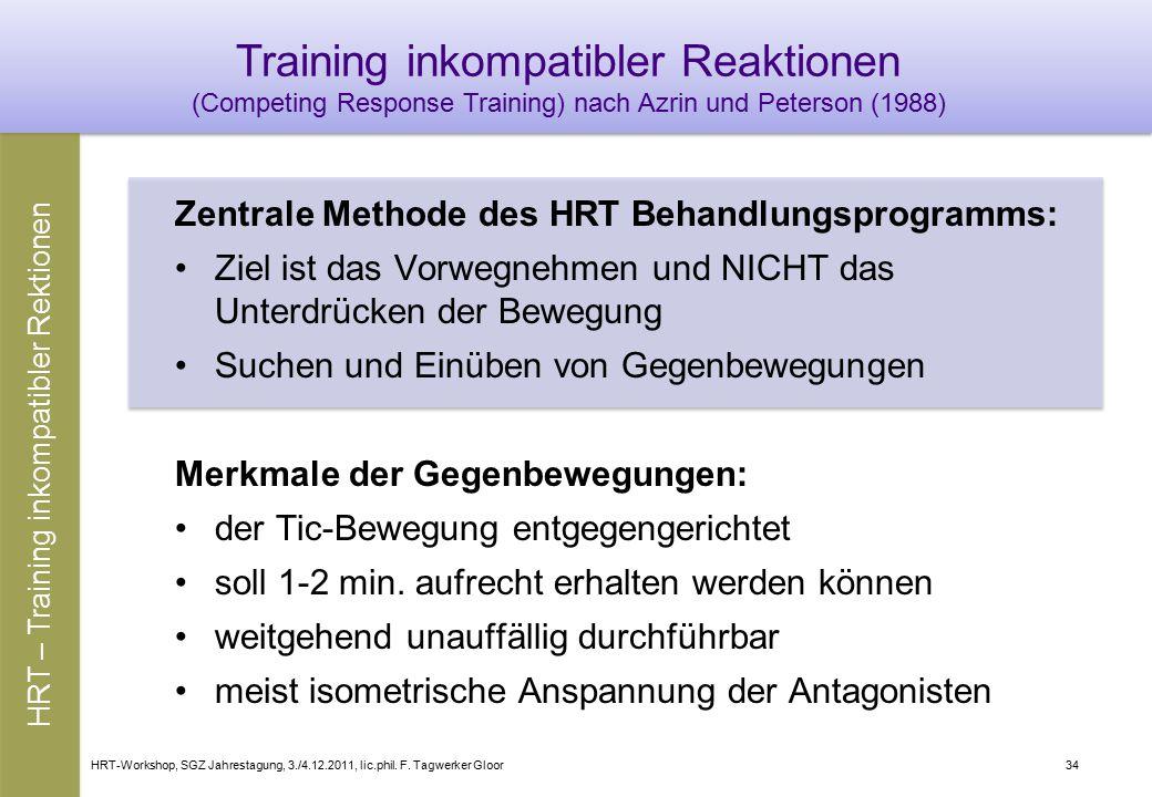 HRT – Training inkompatibler Rektionen