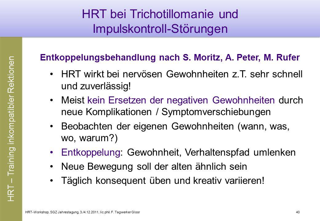 HRT bei Trichotillomanie und Impulskontroll-Störungen