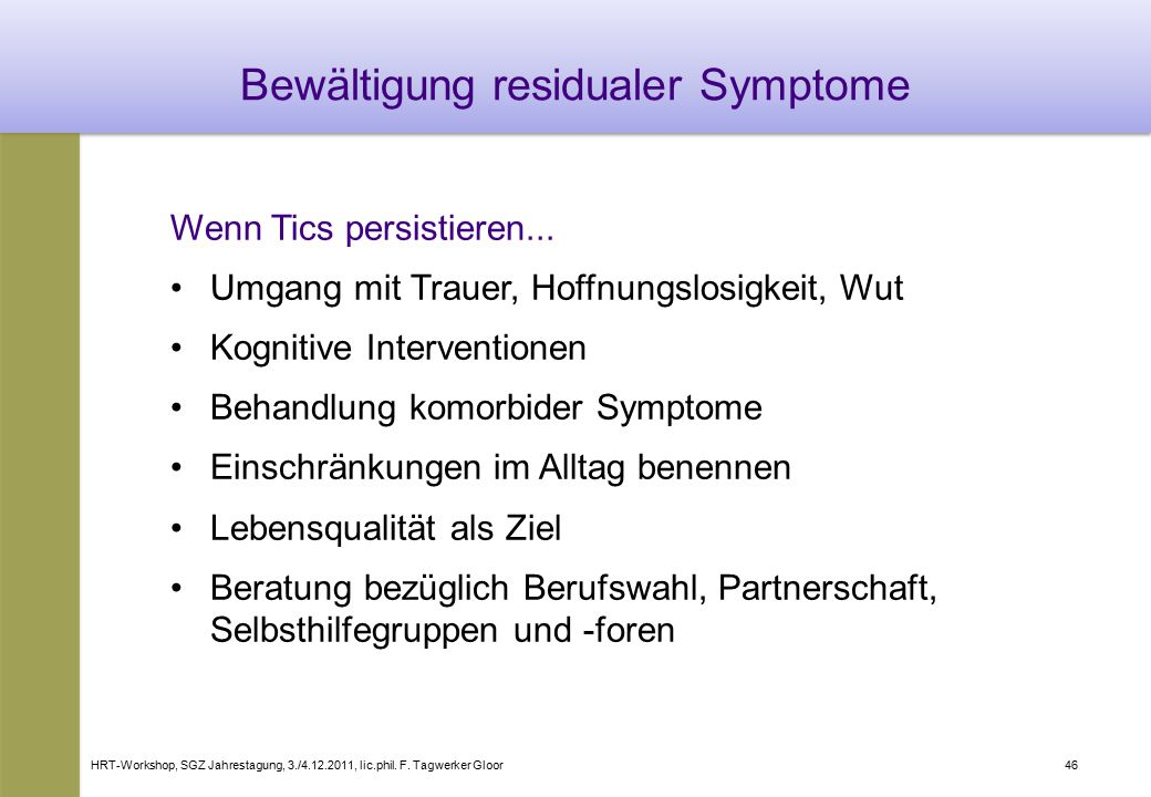 Bewältigung residualer Symptome