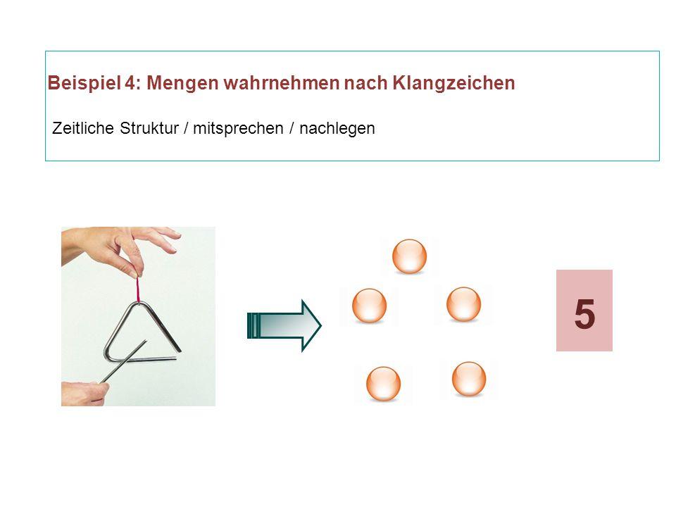 Beispiel 4: Mengen wahrnehmen nach Klangzeichen