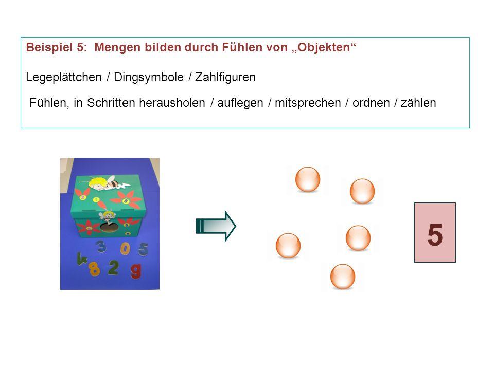 """5 Beispiel 5: Mengen bilden durch Fühlen von """"Objekten"""