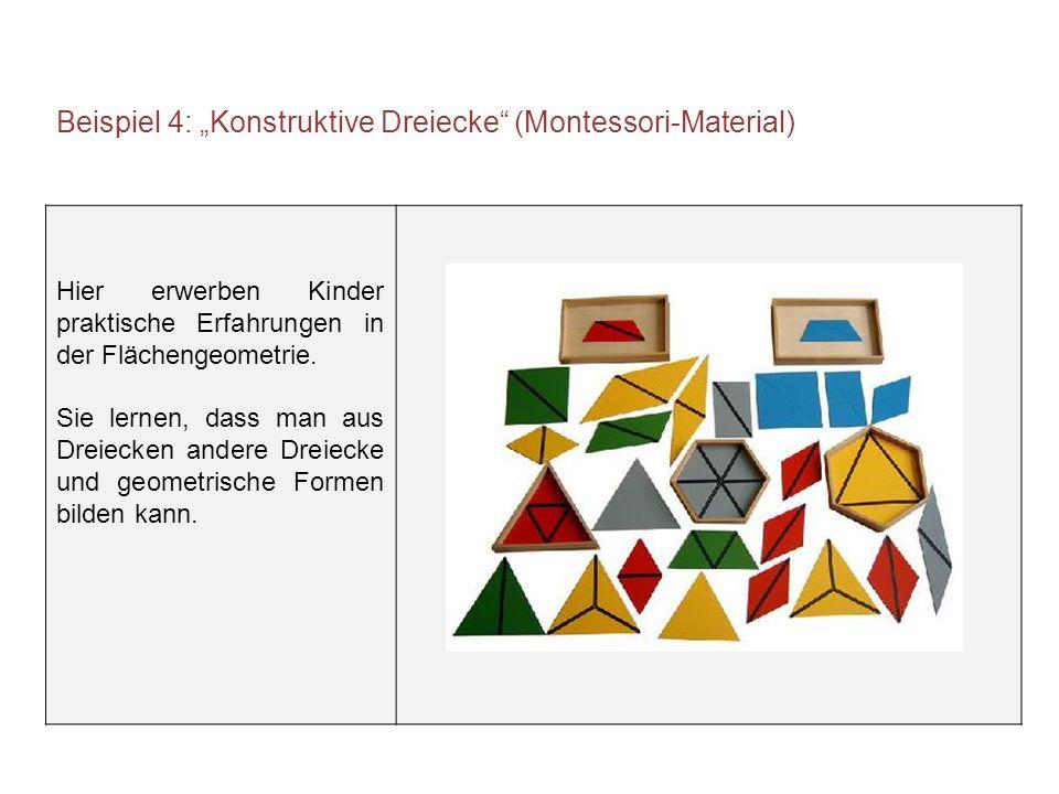 "Beispiel 4: ""Konstruktive Dreiecke (Montessori-Material)"