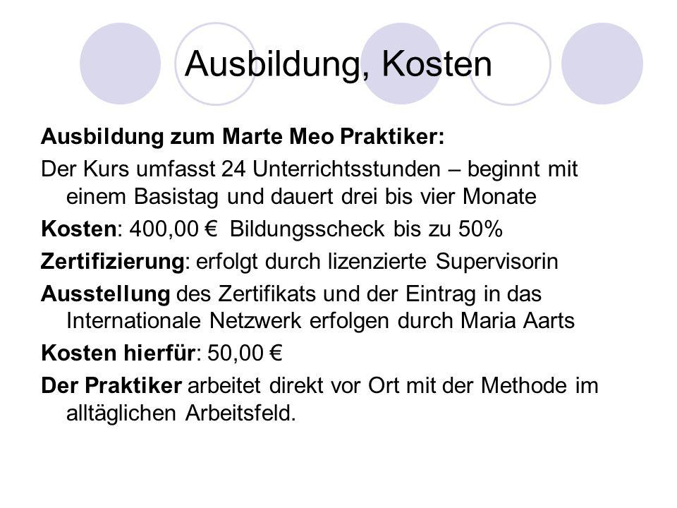 Ausbildung, Kosten Ausbildung zum Marte Meo Praktiker: