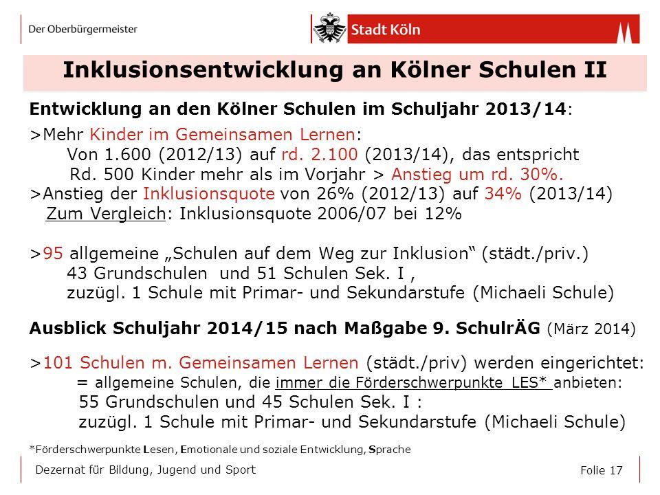 Inklusionsentwicklung an Kölner Schulen II