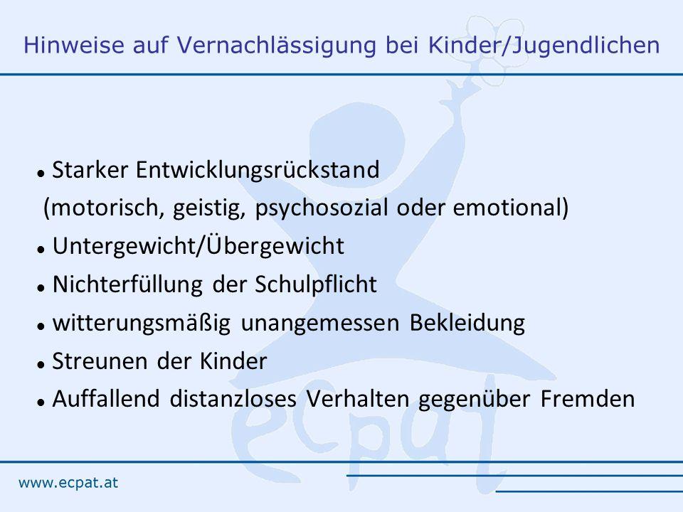 Hinweise auf Vernachlässigung bei Kinder/Jugendlichen