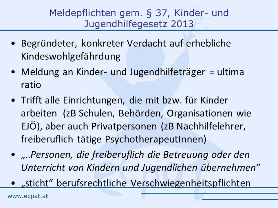 Meldepflichten gem. § 37, Kinder- und Jugendhilfegesetz 2013