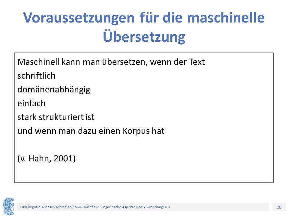 Voraussetzungen für die maschinelle Übersetzung