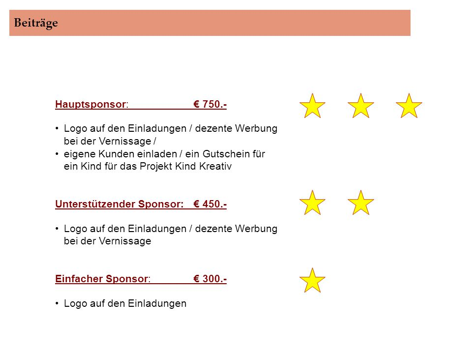 Beiträge Hauptsponsor: € 750.-
