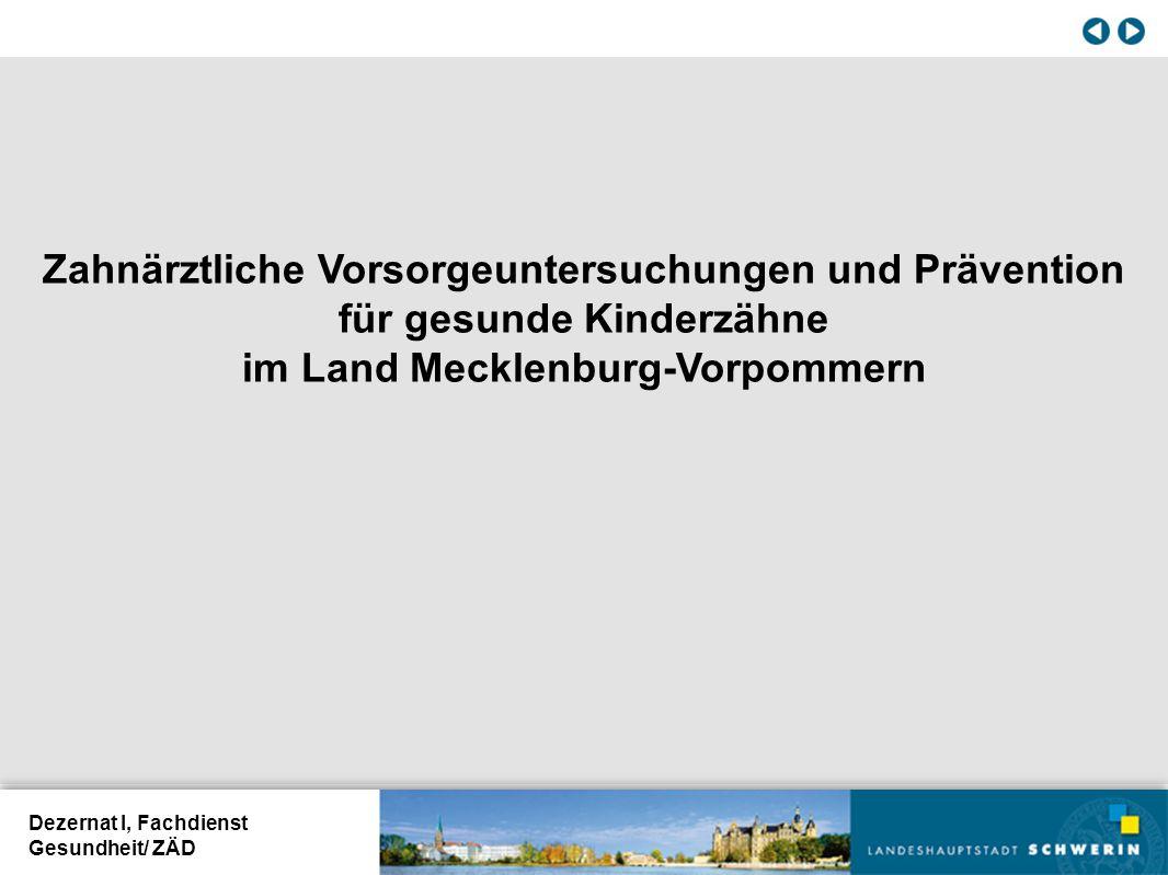 Zahnärztliche Vorsorgeuntersuchungen und Prävention für gesunde Kinderzähne im Land Mecklenburg-Vorpommern