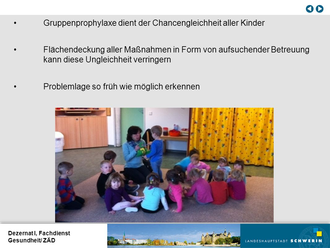Gruppenprophylaxe dient der Chancengleichheit aller Kinder